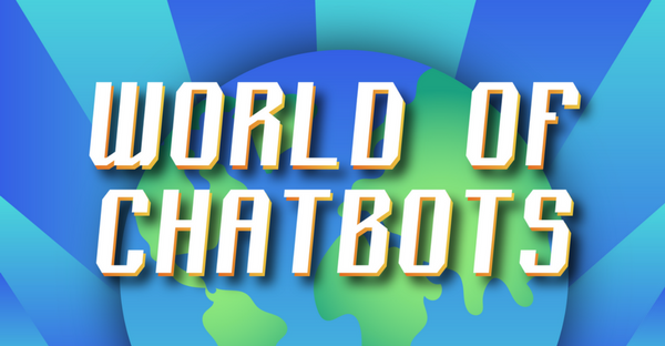 world of chatbots